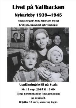 Livet på Vallbacken 2015 Läskvällar kring Anita Wikmans texter.
