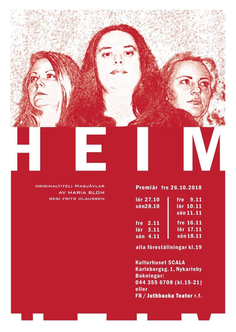 affisch Heim tryck 7.10.18